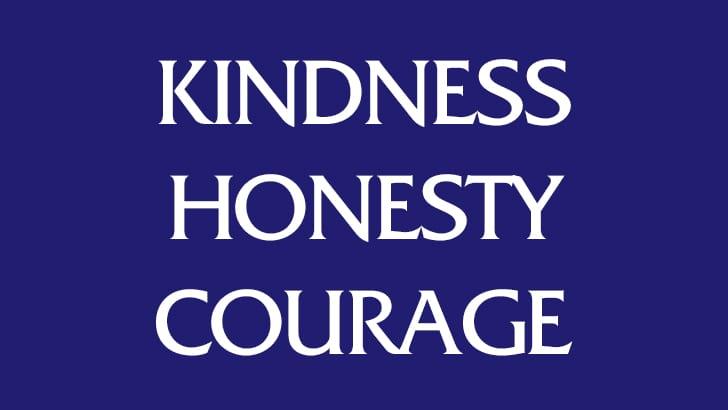 Kindness | Honesty | Courage